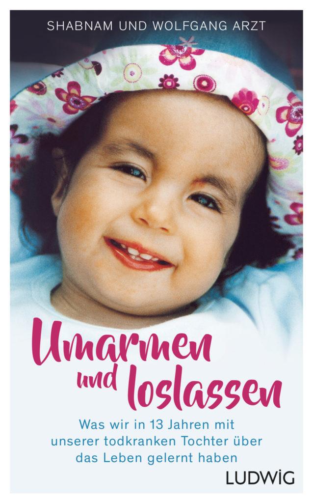 Buchcover Umarmen und loslassen mit Jaëls Lächeln im Alter von zwei Jahren mit Trisomie 18